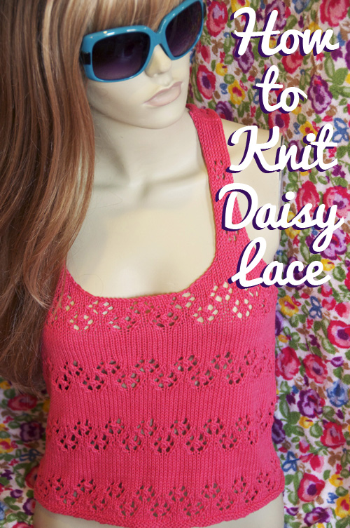 how to knit daisy lace tutorial
